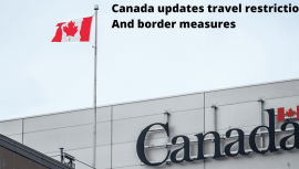 Canada updates travel restrictions and border measures
